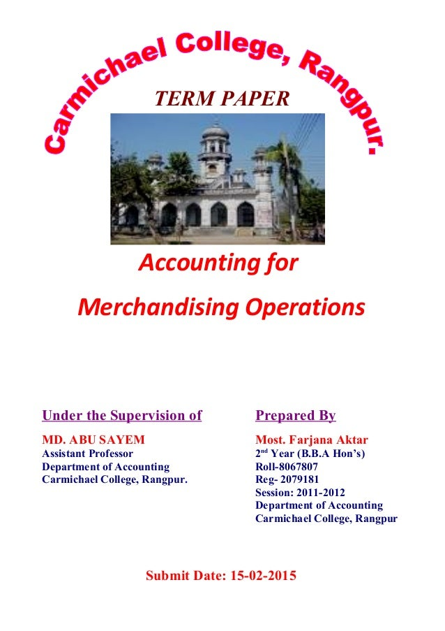 term paper in accounting The free accounting research paper (management accounting essay) presented on this page should not be viewed as a sample of our on-line writing service if you need fresh and competent research / writing on accounting, use the professional writing service offered by our company.