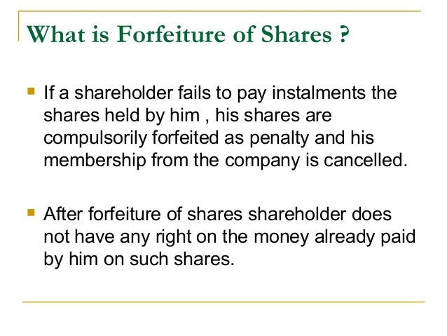 ... 4. What Is Forfeiture ...