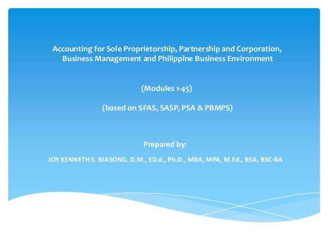 Accounting for Sole Proprietorship, Partnership and Corporation, Business Management and Philippine Business Environment (...