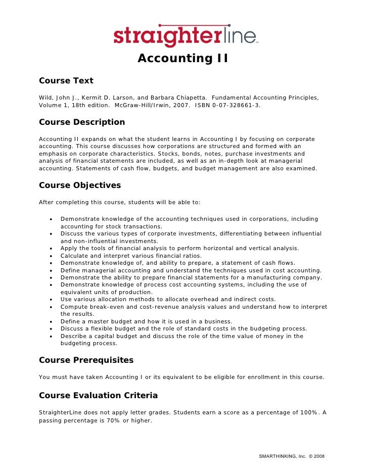 Accounting II Course Text Wild, John J., Kermit D. Larson, and Barbara Chiapetta. Fundamental Accounting Principles, Volum...