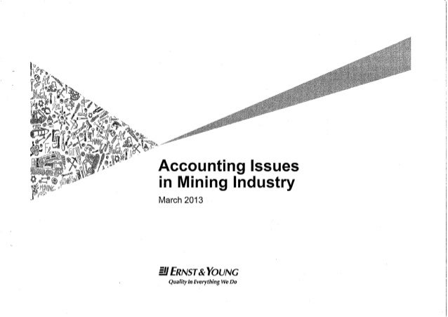 Accounting issues in mining industries ey