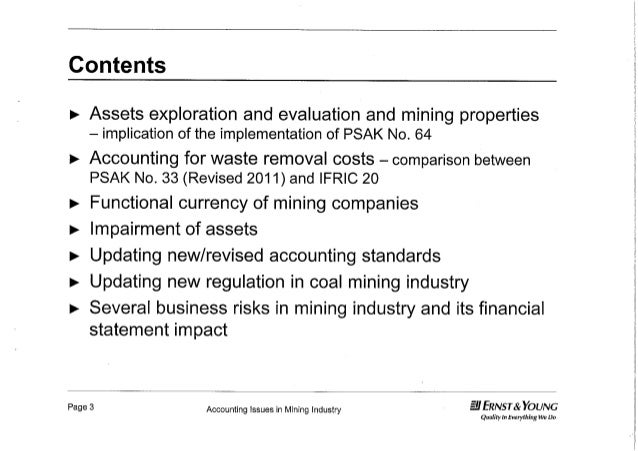 Accounting issues in mining industries ey Slide 3