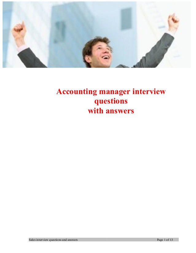 Accounting manager interview questions with answers Sales interview questions and answers Page 1 of 13