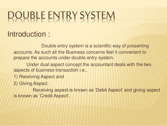 double entry system of accounting means Join jess stratton for an in-depth discussion in this video using the double-entry  system of accounting, part of quickbooks pro 2015 essential training.