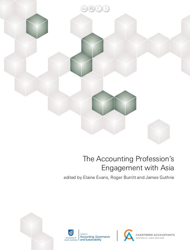 The Accounting Profession's Engagement with Asia edited by Elaine Evans, Roger Burritt and James Guthrie