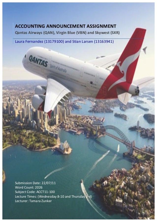 ACCOUNTING ANNOUNCEMENT ASSIGNMENT Qantas Airways (QAN), Virgin Blue (VBN) and Skywest ...