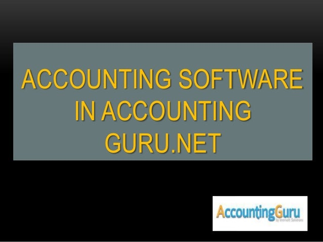 ACCOUNTING SOFTWARE IN ACCOUNTING GURU.NET