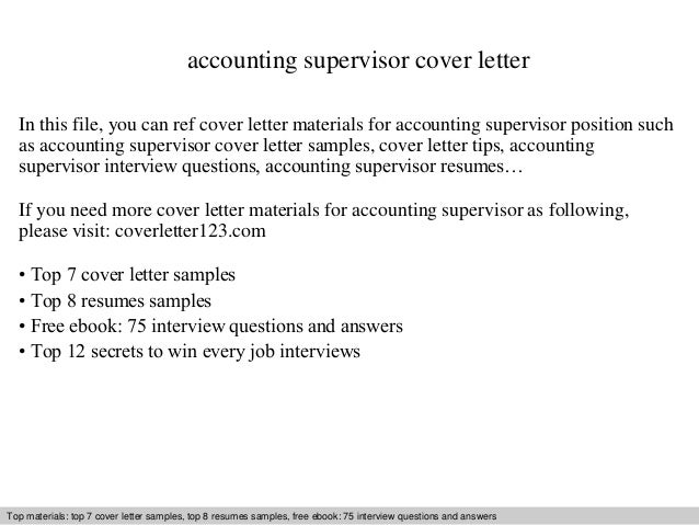Accounting Supervisor Cover Letter In This File, You Can Ref Cover Letter  Materials For Accounting Cover Letter Sample ...