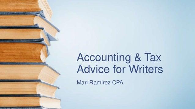 Accounting & Tax Advice for Writers Mari Ramirez CPA
