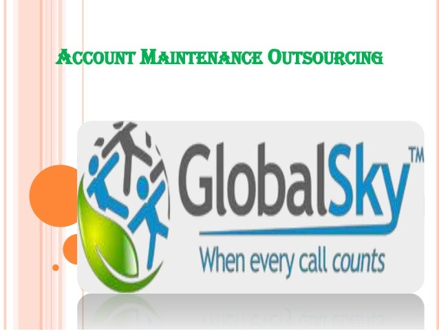 ACCOUNT MAINTENANCE OUTSOURCING