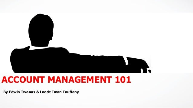 Account Management 101