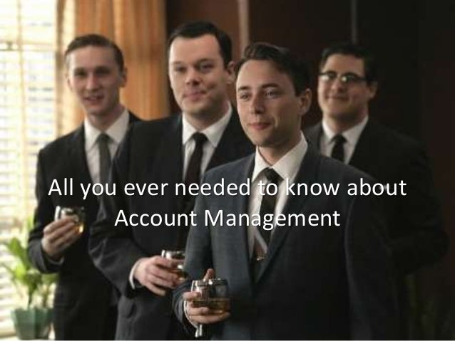 All you ever needed to know about Account Management