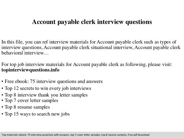 account payable clerk interview questions in this file you can ref interview materials for account - Account Payable Clerk Sample Resume
