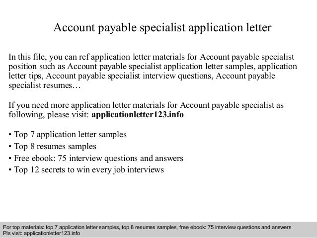 Account Payable Specialist Application Letter In This File You Can Ref Materials For