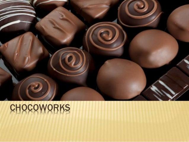 CHOCOWORKS