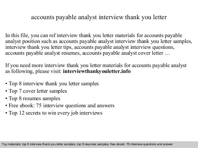 Superior Accounts Payable Analyst Interview Thank You Letter In This File, You Can  Ref Interview Thank ...