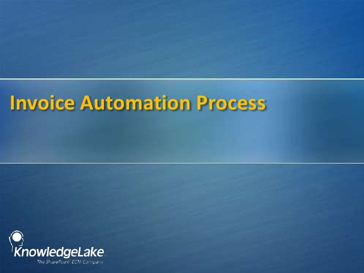 Invoice Automation Process<br />