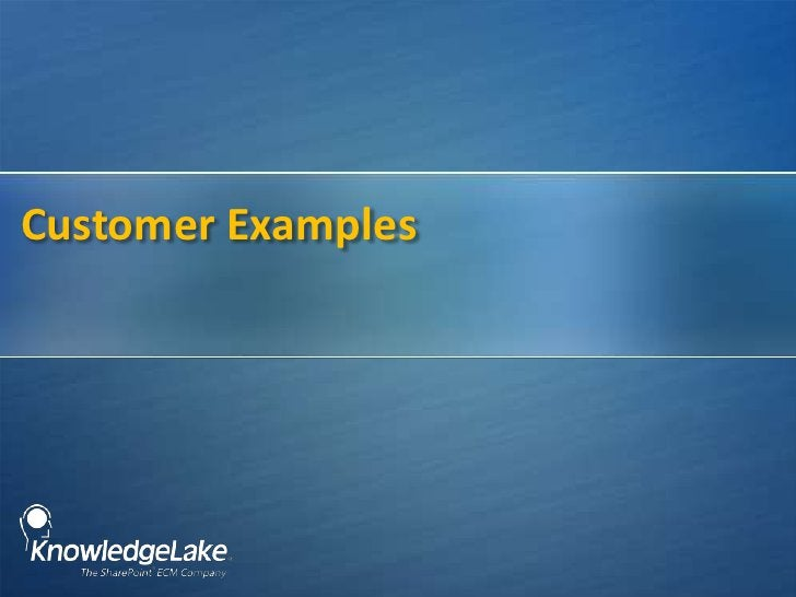 Customer Examples<br />