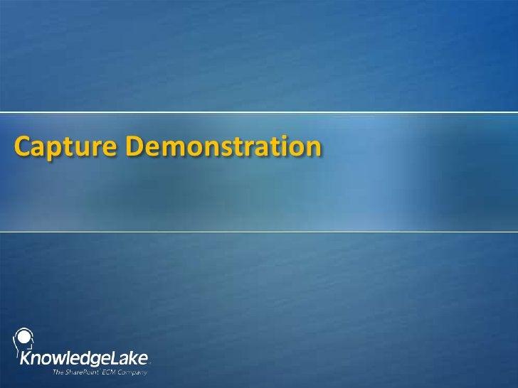 Capture Demonstration<br />