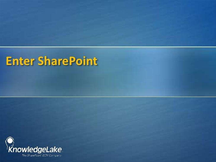 Enter SharePoint<br />