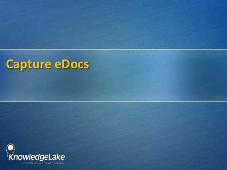 Capture eDocs<br />