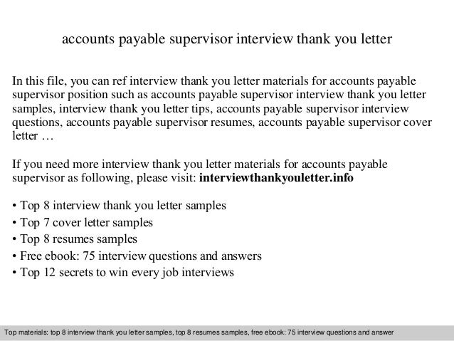 Accounts Payable Supervisor Interview Thank You Letter In This File, You  Can Ref Interview Thank ...  Accounts Payable Supervisor Resume