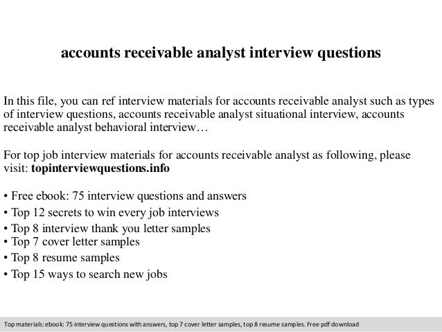 Accounts Receivable Analyst Interview Questions In This File You Can Ref Materials For