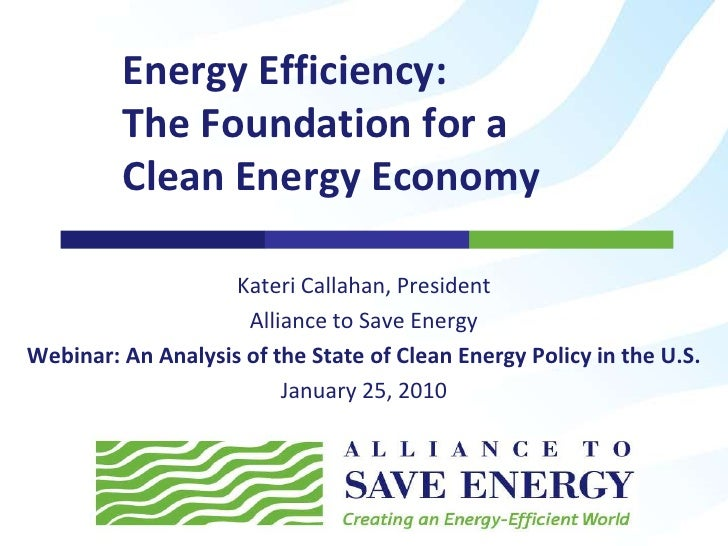 Energy Efficiency: The Foundation for a Clean Energy Economy
