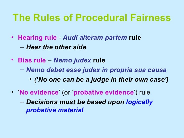 audi alteram partem right to a fair hearing The application of the audialteram partem  including the audi alteram partem principle, the right to personal appearance, the right to  action that is .