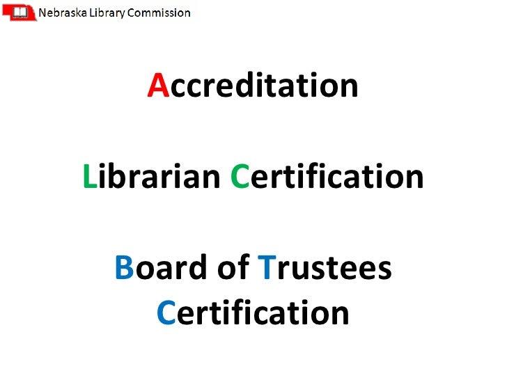 Ncompass Live Nebraska Library Accreditation Librarian Certificatio