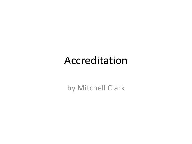 Accreditation by Mitchell Clark