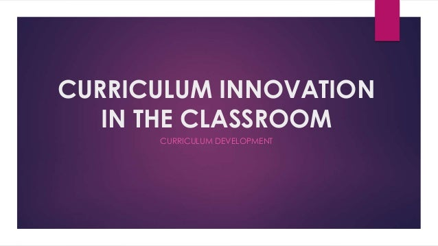 Innovative Classroom Programs : Accreditation in philippines and implementing curriculum