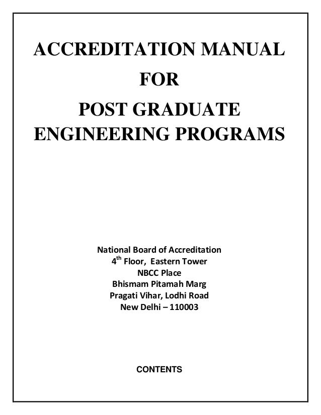 ACCREDITATION MANUAL FOR POST GRADUATE ENGINEERING PROGRAMS National Board of Accreditation 4th Floor, Eastern Tower NBCC ...