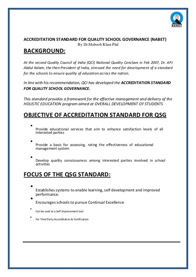 ACCREDITATION STANDARD FOR QUALITY SCHOOL GOVERNANCE (NABET) By Dr.Maboob Khan Phd BACKGROUND: At the second Quality Counc...