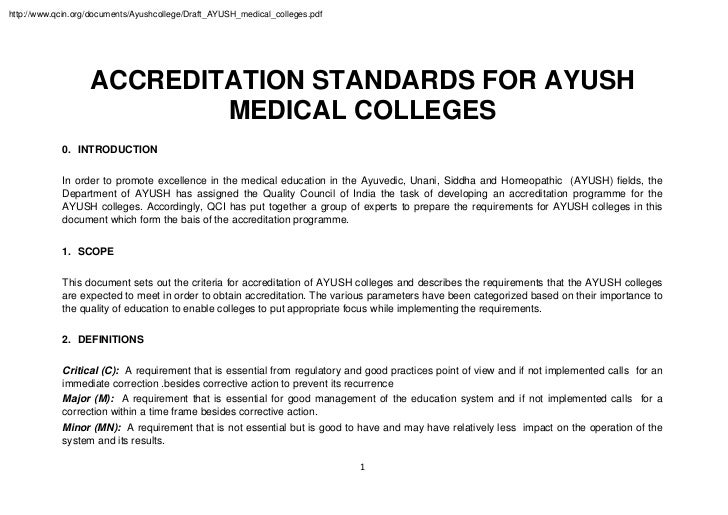 http://www.qcin.org/documents/Ayushcollege/Draft_AYUSH_medical_colleges.pdf                   ACCREDITATION STANDARDS FOR ...