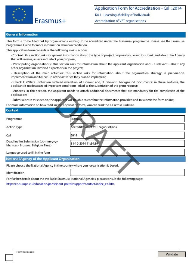 Application Form for Accreditation - Call: 2014 KA1 - Learning Mobility of Individuals  Erasmus+  Accreditation of VET org...