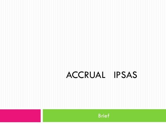 ACCRUAL IPSAS  Brief