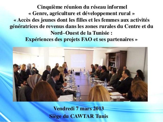 Cinquième réunion du réseau informel « Genre, agriculture et développement rural » « Accès des jeunes dont les filles et l...