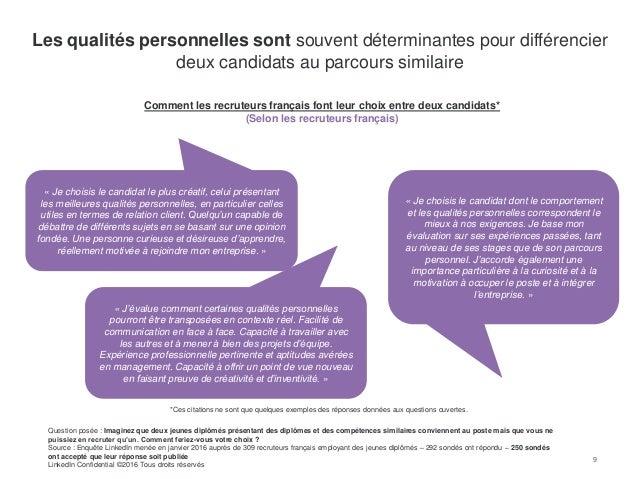 9 Comment les recruteurs français font leur choix entre deux candidats* (Selon les recruteurs français) 9 Les qualités per...