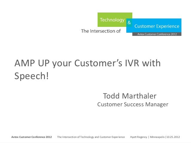 AMP UP your Customer's IVR with  Speech!                                                                                To...