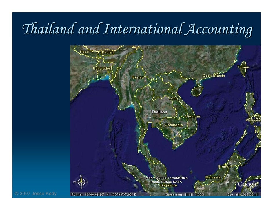 Thailand and International Accounting     © 2007 Jesse Kedy
