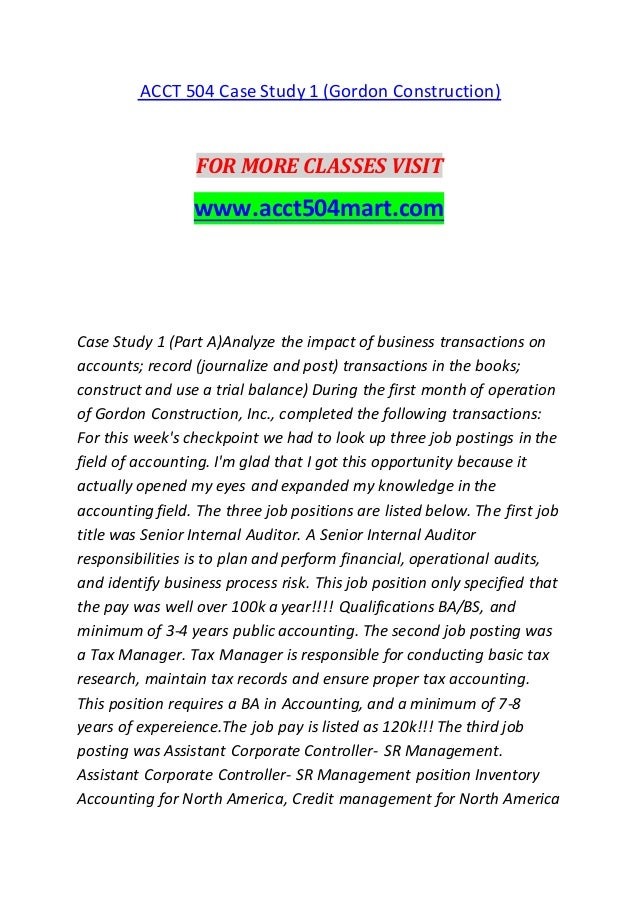 acct 504 case study 2 Acct 504 entire class  acct 504 week 5, case study 2 internal control – ljb company acct 504 week 6, stockholders' equity and statement of cash flows.