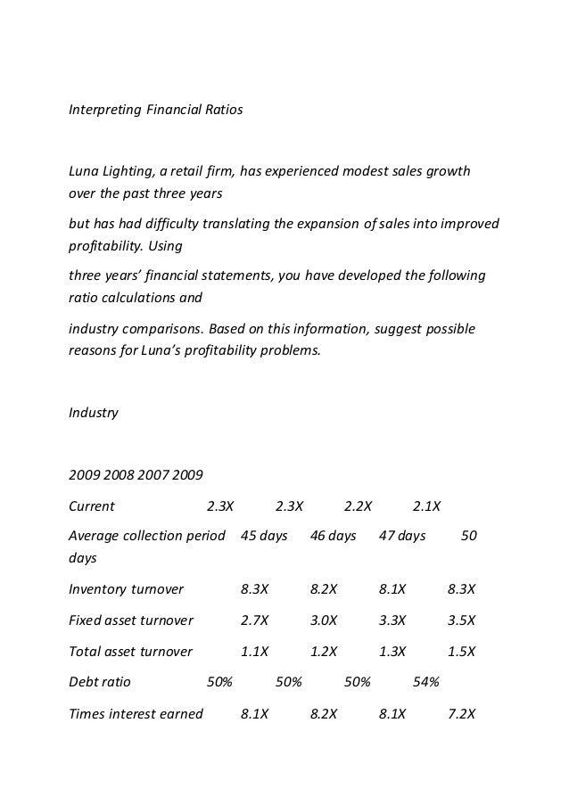 36,000; 38. Interpreting Financial Ratios Luna Lighting, A Retail Firm ...