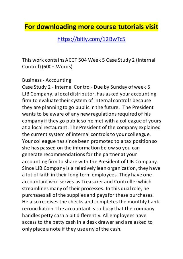 ljb company internal control Internal control report essay sample internal controls are vital to any company's business and financial sustainability successful existing internal controls based upon information provided to us by ljb company, there are several internal control procedures that are already in place.