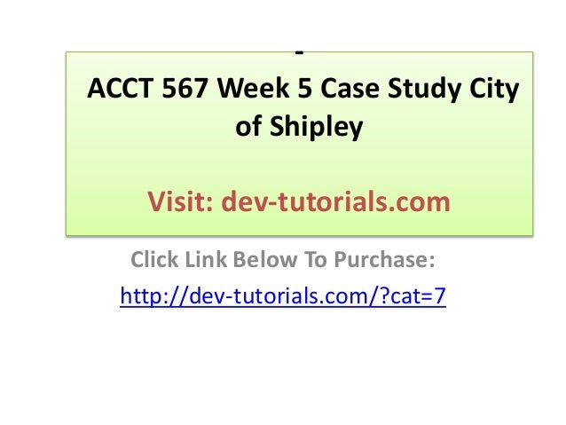 ACCT 505 ACCT505 Case Study 2 Chapter 4 Process Costing