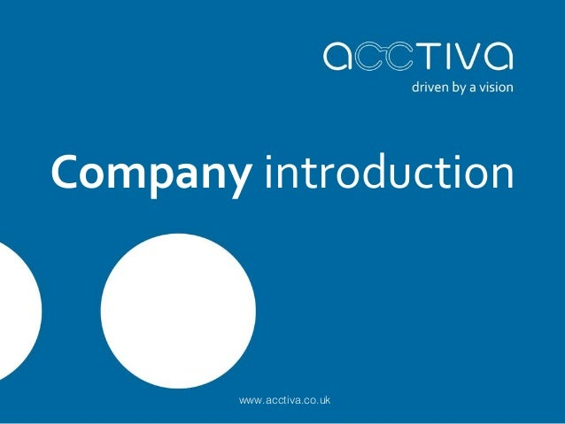 Company introduction  www.acctiva.co.uk
