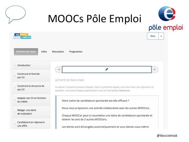 @tkoscielniak   MOOCs  Pôle  Emploi