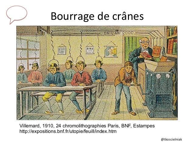@tkoscielniak   Bourrage  de  crânes   Villemard, 1910, 24 chromolithographies Paris, BNF, Estampes http://exposit...