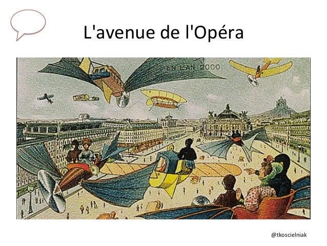 @tkoscielniak   L'avenue  de  l'Opéra