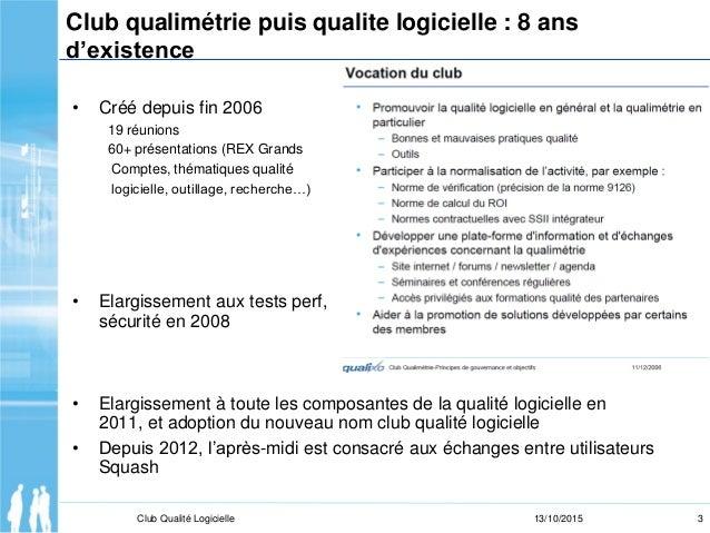 20151013 - Accueil Club Qualité Logicielle  Slide 3